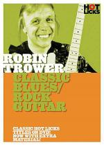 Robin Trower - Classic Blues/Rock Guitar Sheet Music