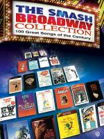 Smash Broadway Collection, 100 Great Songs Of The Century Sheet Music