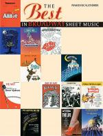 The Best in Broadway Sheet Music Sheet Music