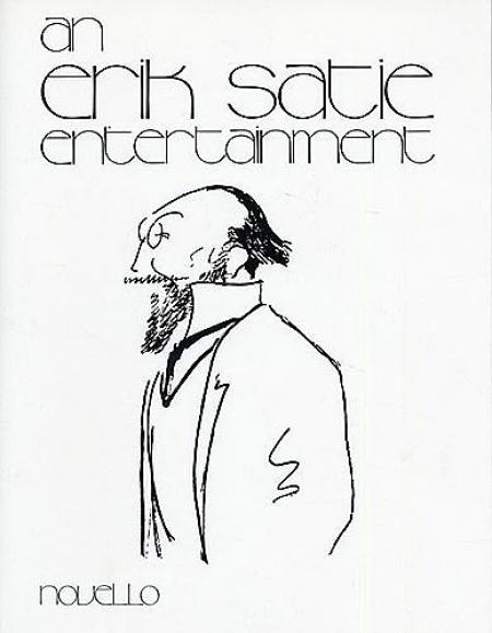 An Erik Satie Entertainment Sheet Music