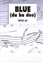 Blue - Da Ba Dee Sheet Music