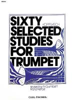 Sixty Selected Studies for Trumpet-Bk-I Sheet Music