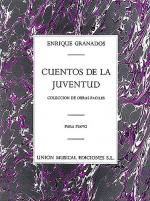 Enrique Granados: Cuentos De La Juventud Op.1 (Album For The Young) Sheet Music