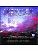 A New Day Coming: Gospel In The Great Tradition (Karaoke CDG) Sheet Music