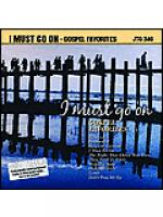 I Must Go On: Gospel Favorites (Karaoke CDG) Sheet Music