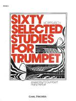 Sixty Selected Studies for Trumpet-Bk. II Sheet Music