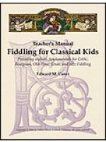 Fiddling for Classical Kids - Teacher's Manual Sheet Music