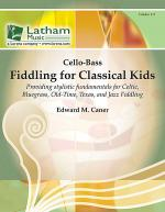 Fiddling for Classical Kids - Cello/Bass Part Sheet Music