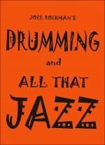 Drumming And All That Jazz Sheet Music