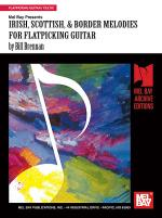 Irish, Scottish, & Border Melodies for Flatpicking Guitar Sheet Music