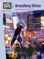 Ultimate Vocal Sing-Along: Broadway Divas (Female Voice) Sheet Music