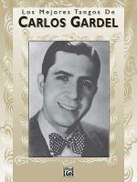 Los Mejores Tangos de Carlos Gardel Sheet Music