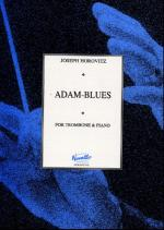 Joseph Horovitz: Adam-Blues (Trombone and Piano) Sheet Music