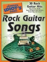 The Complete Idiot's Guide to Rock Guitar Songs Sheet Music