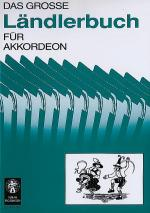 Das grosse Landlerbuch fur Akkordeon Sheet Music