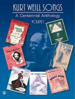 Kurt Weill Songs - A Centennial Anthology, Volume 1 Sheet Music