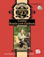 Steve Kaufman's Favorite 50 Celtic Reels A-L for Guitar Book/CD Set Sheet Music