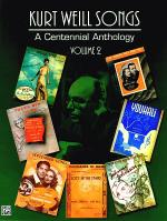 Kurt Weill Songs -- A Centennial Anthology, Volumes 1 & 2 Sheet Music