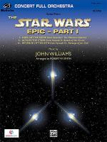 Star Wars Epic -- Part I, Suite from the Sheet Music