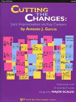 Cutting The Changes: Jazz Improvisation Via Key Centers - C Bass Clef Edition Sheet Music