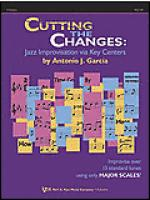 Cutting the Changes: Jazz Improvisation Via Key Centers-F Edition Sheet Music