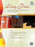 Living Praise (A Complete Resource for Blended Worship and Contemporary Praise) Sheet Music