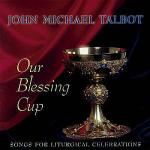 Our Blessing Cup Sheet Music