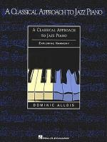 A Classical Approach To Jazz Piano - Harmony Sheet Music