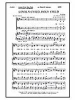 Lovely Child, Holy Child Sheet Music