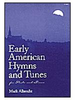 Early American Hymns and Tunes for Flute and Piano Sheet Music