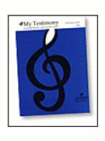I Have a Testimony (My Testimony) Sheet Music