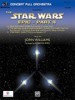 Suite from the Star Wars Epic -- Part II Sheet Music