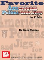 Favorite American Polkas & Jigs for Fiddle Sheet Music