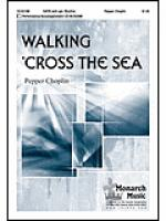 Walking 'Cross the Sea Sheet Music