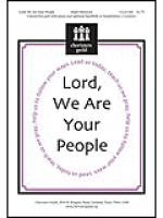 Lord, We Are Your People Sheet Music