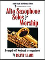 Alto Saxophone Solos for Worship Sheet Music