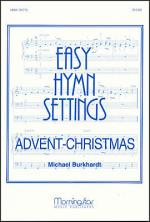 Easy Hymn Settings - Advent/Christmas Sheet Music