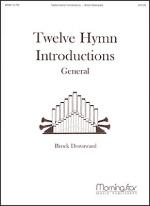 Twelve Hymn Introductions, General Sheet Music