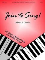 Join to Sing! 18 Organ Introductions on Familiar Hymns Sheet Music