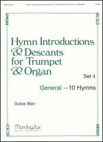 Hymn Introductions and Descants for Trumpet and Organ, Set 4 Sheet Music