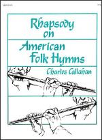 Rhapsody on American Folk Hymns Sheet Music