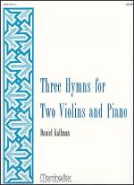 Three Hymns for Two Violins and Piano Sheet Music