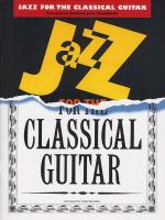 Jazz Pieces For The Classical Guitar Sheet Music