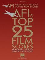 American Film Institute's Top 25 Film Scores Sheet Music