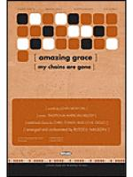 Amazing Grace (My Chains Are Gone) Sheet Music