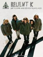 Relient K - Five Score and Seven Years Ago Sheet Music