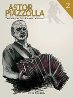 Astor Piazzolla - Tango for 2 Pianos, Volume 2 Sheet Music