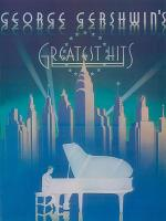 George Gershwin's Greatest Hits Sheet Music