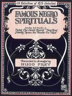 Famous Negro Spirituals Sheet Music