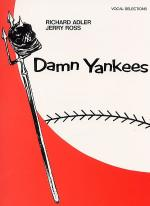 Damn Yankees - Vocal Selections Sheet Music
